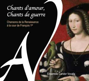 Chants d'amour, chants de guerre